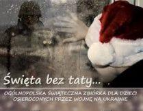 """Więcej o Podsumowanie akcji """"Święta bez taty"""""""